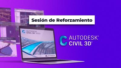 Sesión de Reforzamiento del curso: Civil 3D aplicado a proyectos viales