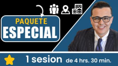 Paquete PRESENCIAL ESPECIAL: Incluye 1 sesión de 4hr. 30min. Tu eres libre de escoger el tema, la fecha, hora, ciudad y domicili