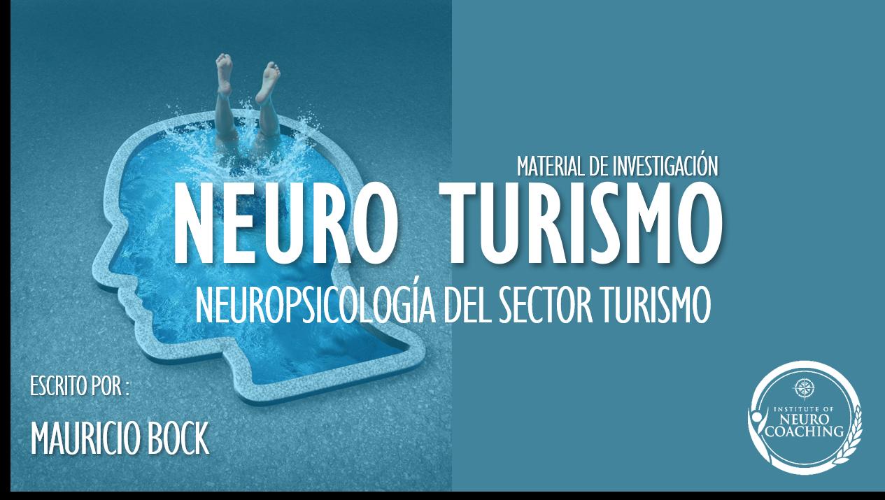 Neuro Turismo. Paper de Investigación